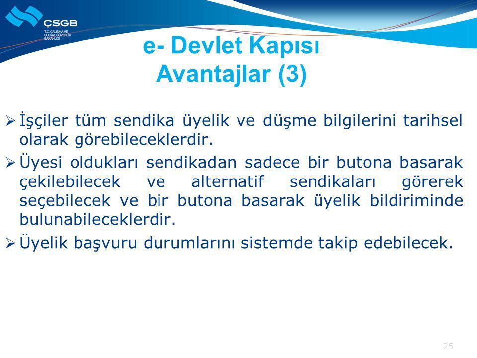 e- Devlet Kapısı Avantajlar (3)