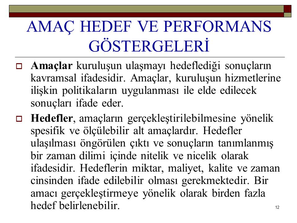 AMAÇ HEDEF VE PERFORMANS GÖSTERGELERİ
