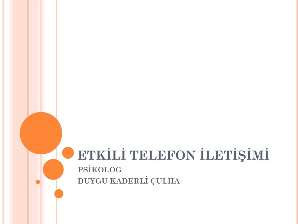 ETKİLİ TELEFON İLETİŞİMİ