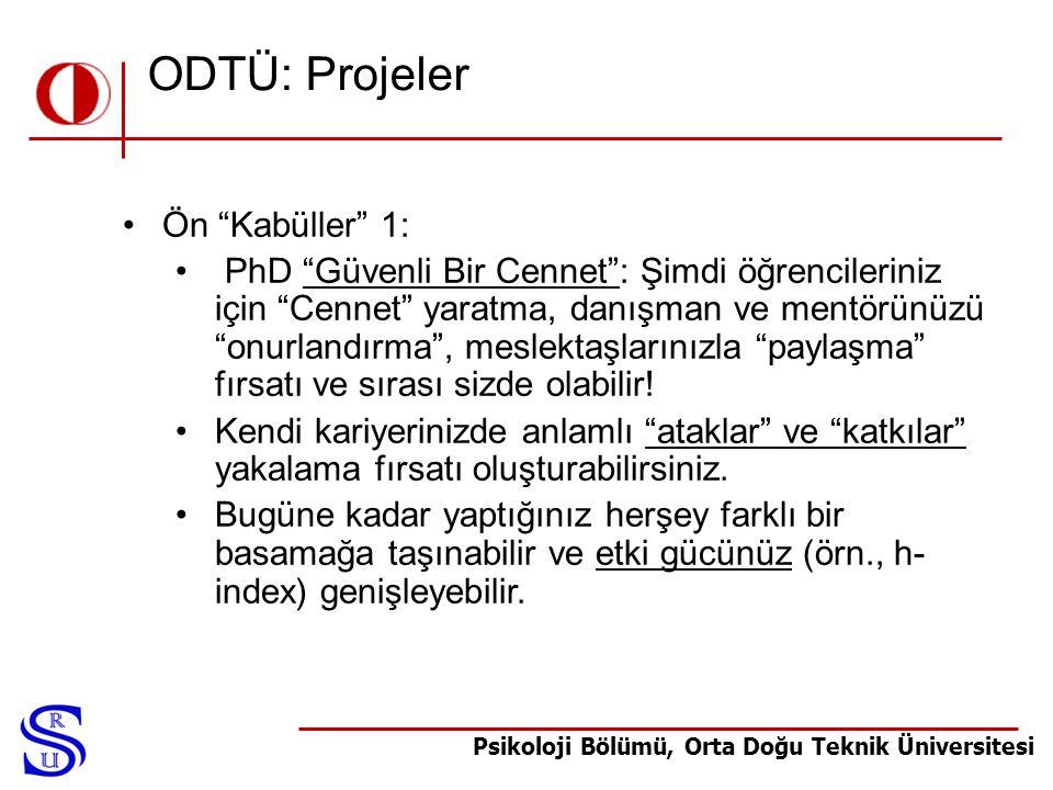 ODTÜ: Projeler Ön Kabüller 1: