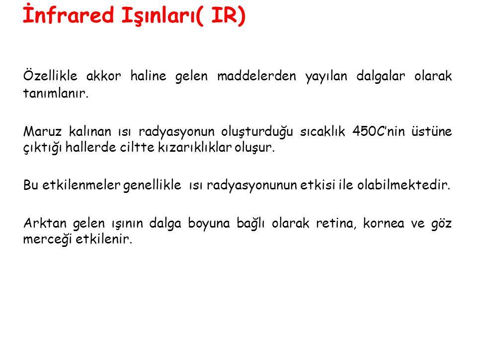 İnfrared Işınları( IR)