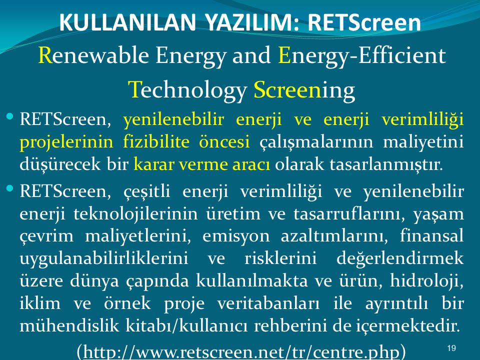 KULLANILAN YAZILIM: RETScreen