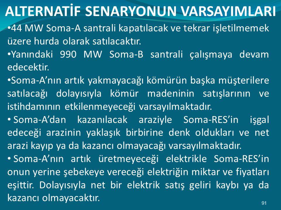 ALTERNATİF SENARYONUN VARSAYIMLARI