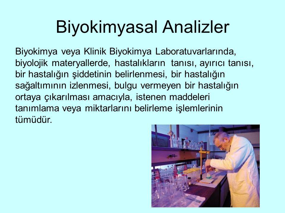 Biyokimyasal Analizler