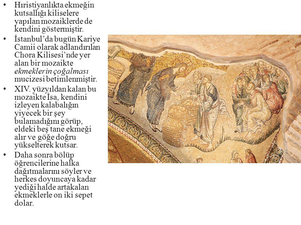 Hıristiyanlıkta ekmeğin kutsallığı kiliselere yapılan mozaiklerde de kendini göstermiştir.