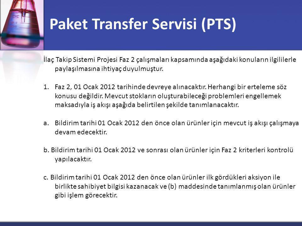 Paket Transfer Servisi (PTS)