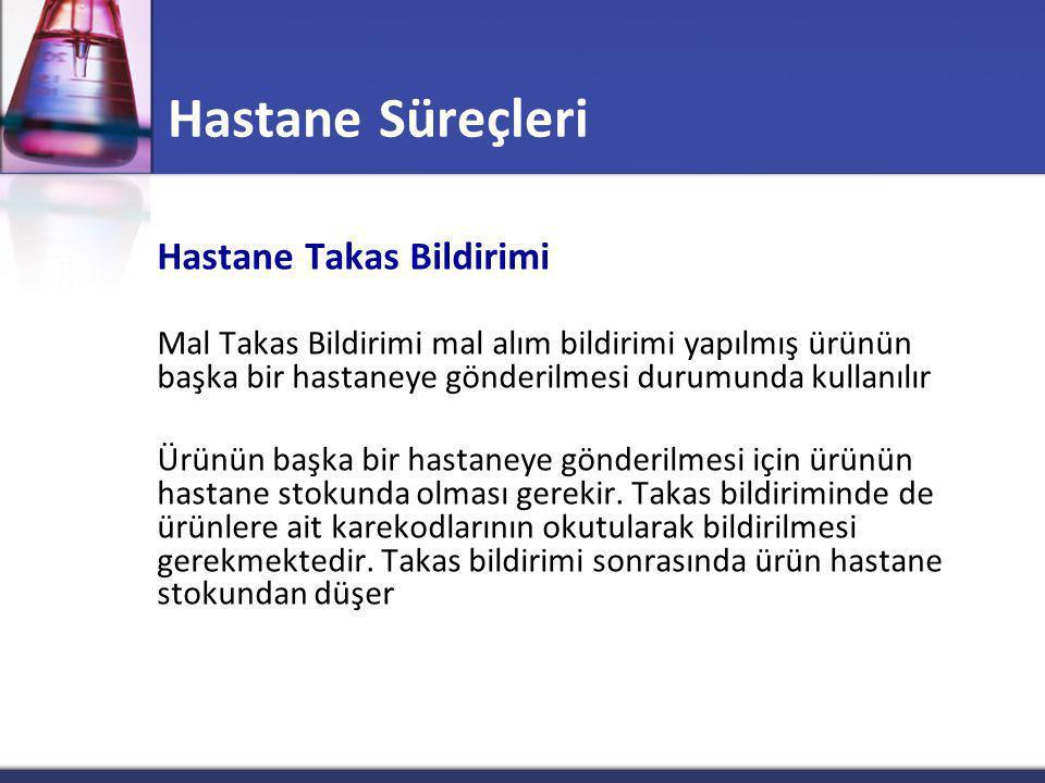 Hastane Süreçleri Hastane Takas Bildirimi