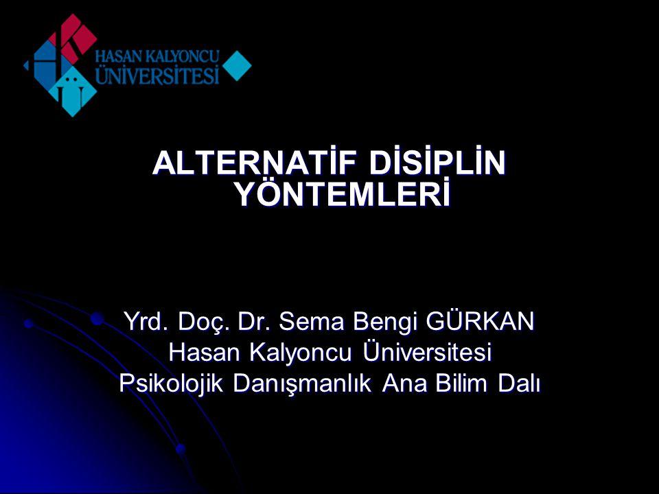ALTERNATİF DİSİPLİN YÖNTEMLERİ