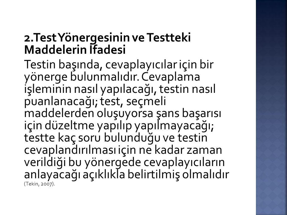 2.Test Yönergesinin ve Testteki Maddelerin İfadesi