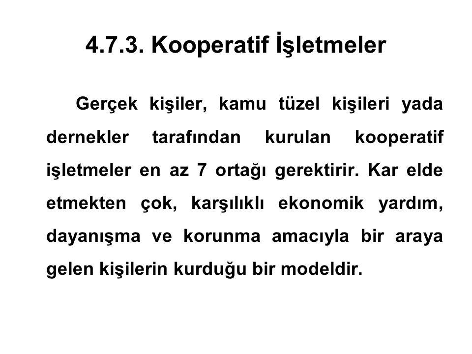 4.7.3. Kooperatif İşletmeler