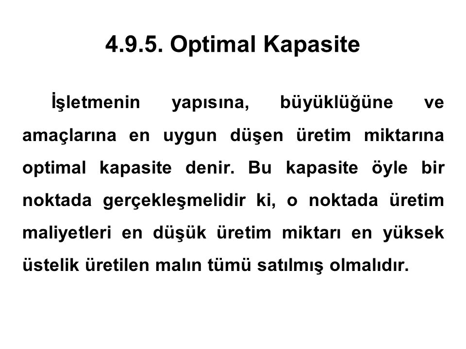 4.9.5. Optimal Kapasite