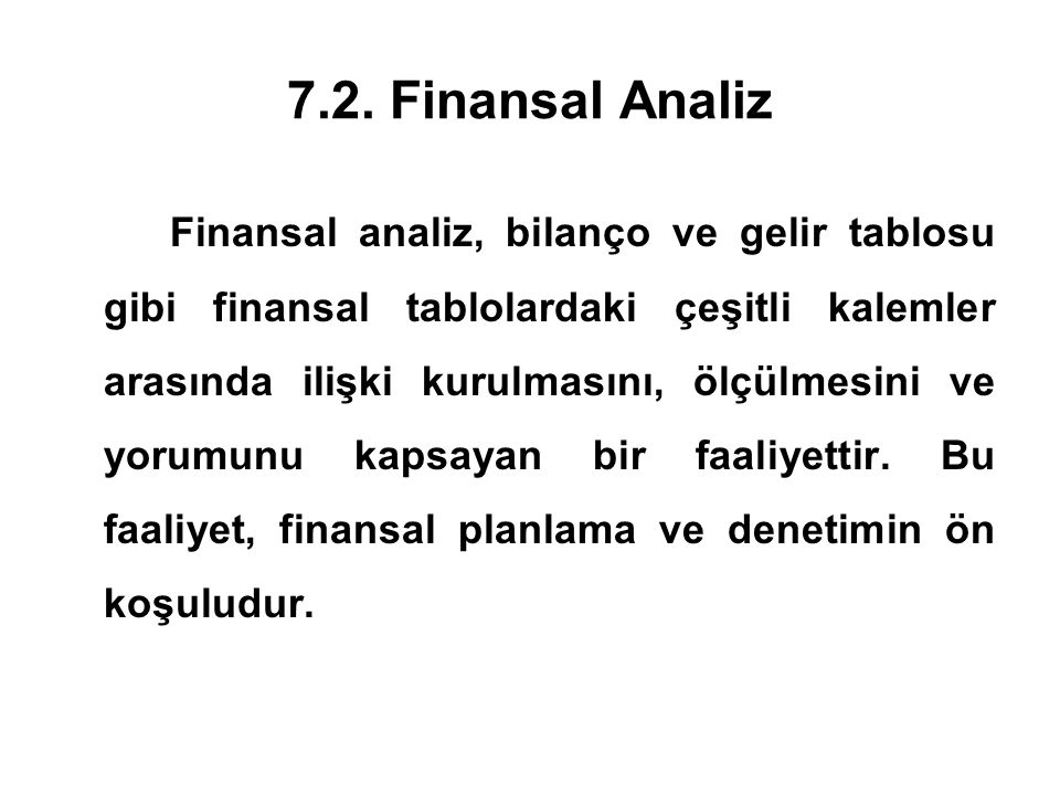 7.2. Finansal Analiz