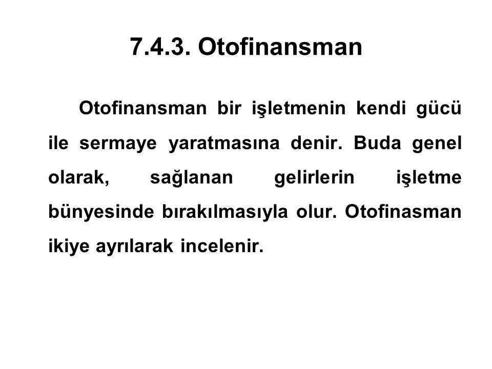 7.4.3. Otofinansman