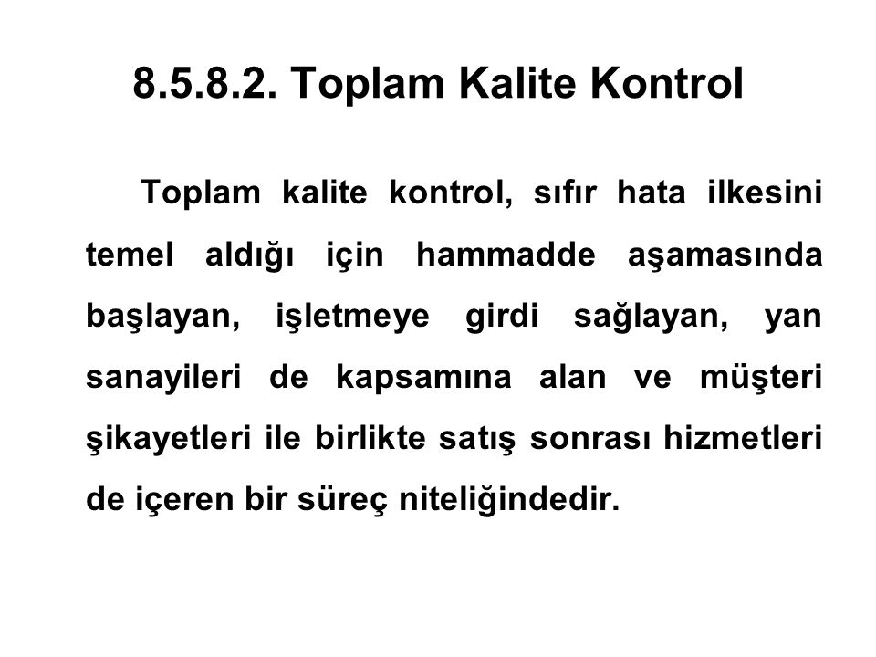8.5.8.2. Toplam Kalite Kontrol