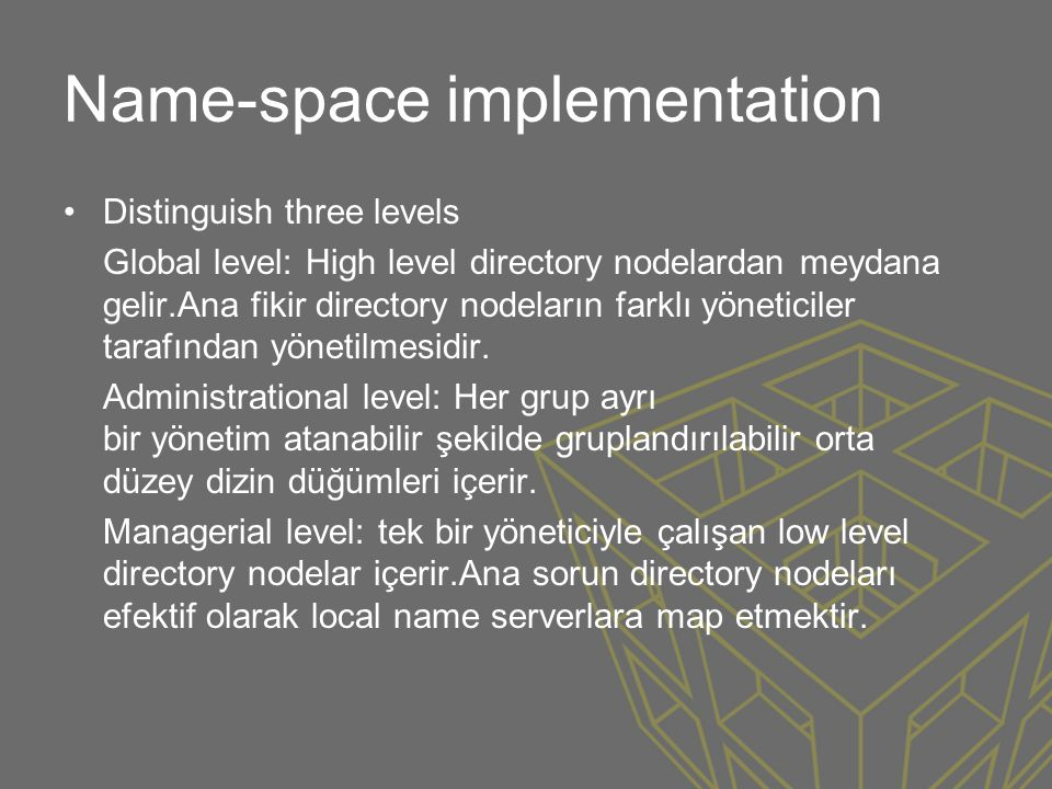 Name-space implementation