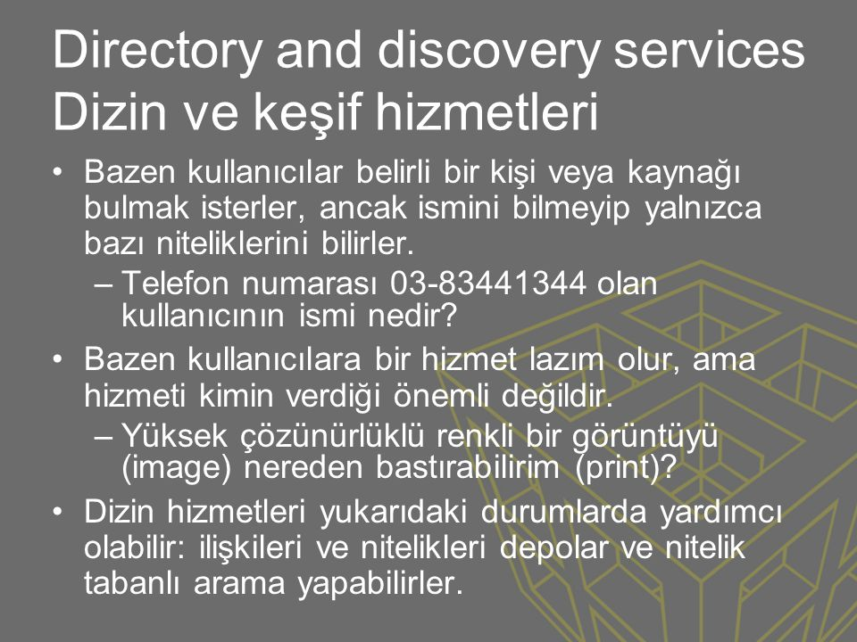 Directory and discovery services Dizin ve keşif hizmetleri