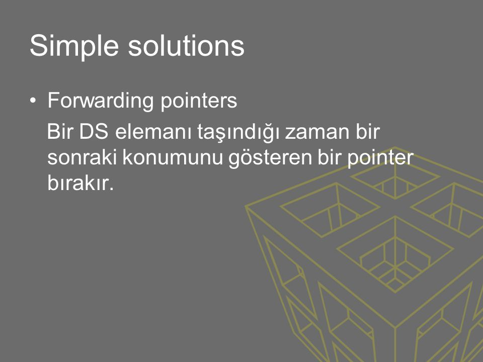 Simple solutions Forwarding pointers