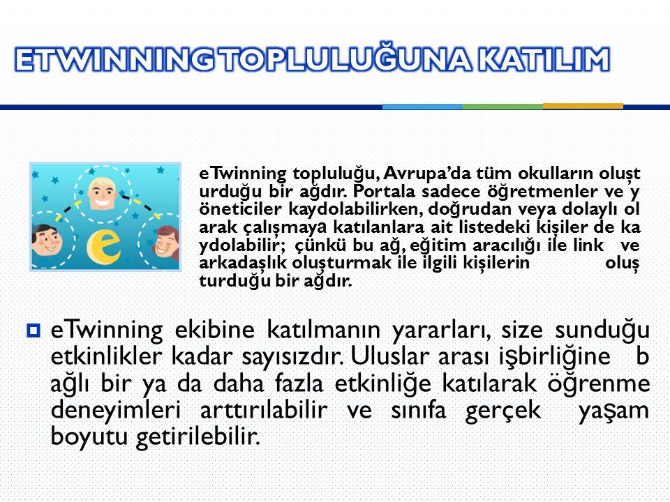 eTwinning TOPLULUĞUNA KATILIM