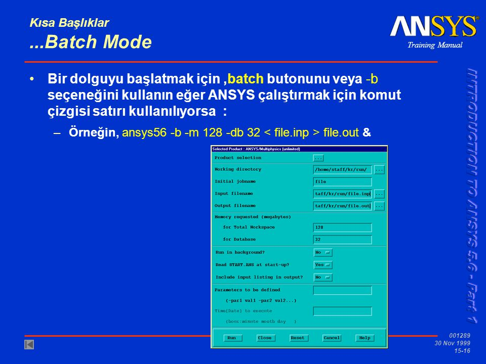 Kısa Başlıklar ...Batch Mode