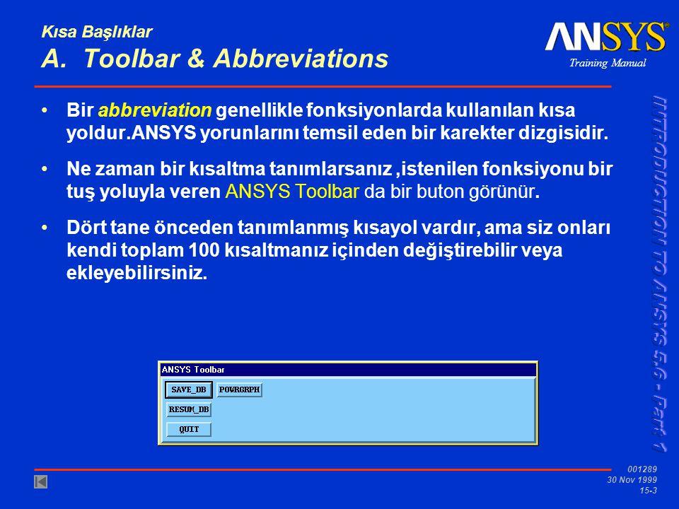 Kısa Başlıklar A. Toolbar & Abbreviations