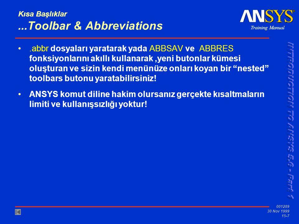 Kısa Başlıklar ...Toolbar & Abbreviations