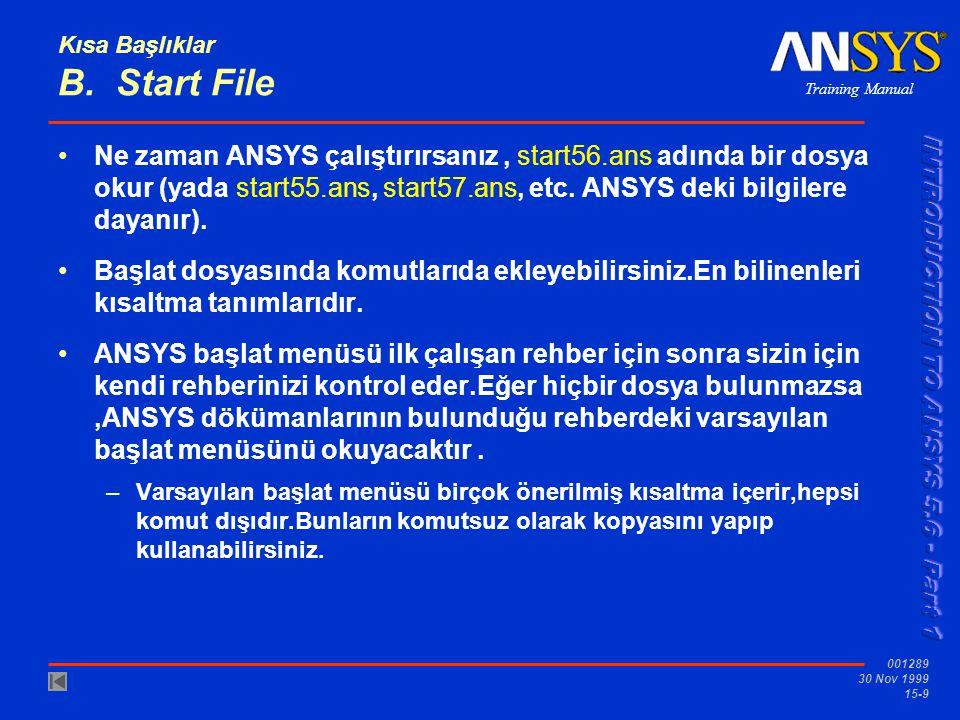 Kısa Başlıklar B. Start File