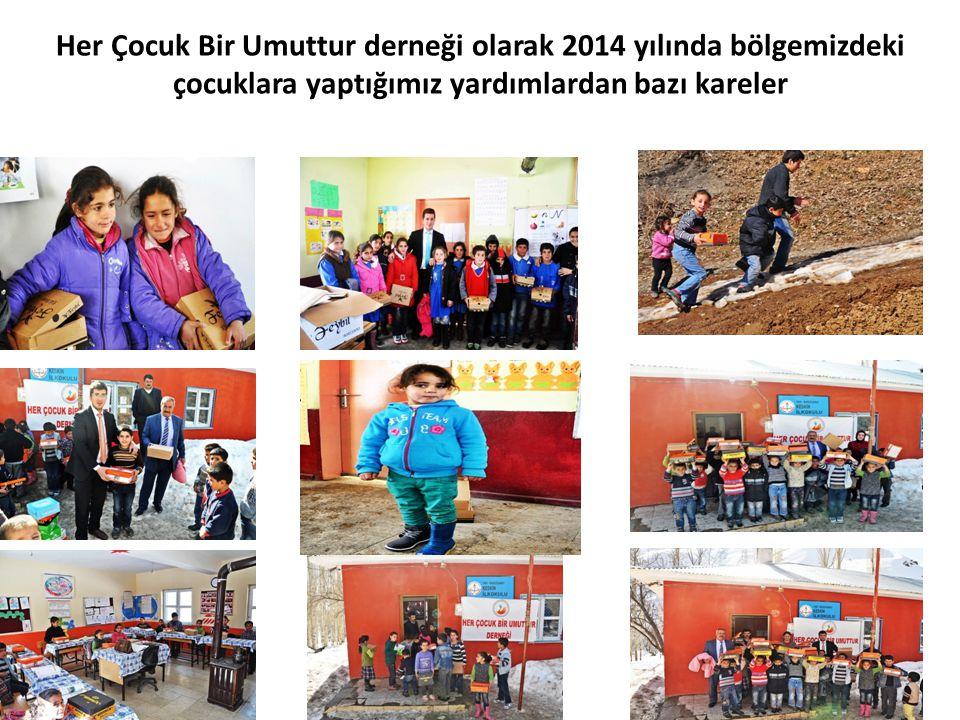 Her Çocuk Bir Umuttur derneği olarak 2014 yılında bölgemizdeki çocuklara yaptığımız yardımlardan bazı kareler