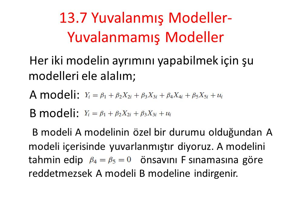 13.7 Yuvalanmış Modeller- Yuvalanmamış Modeller