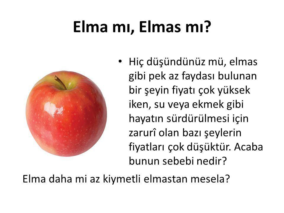 Elma mı, Elmas mı