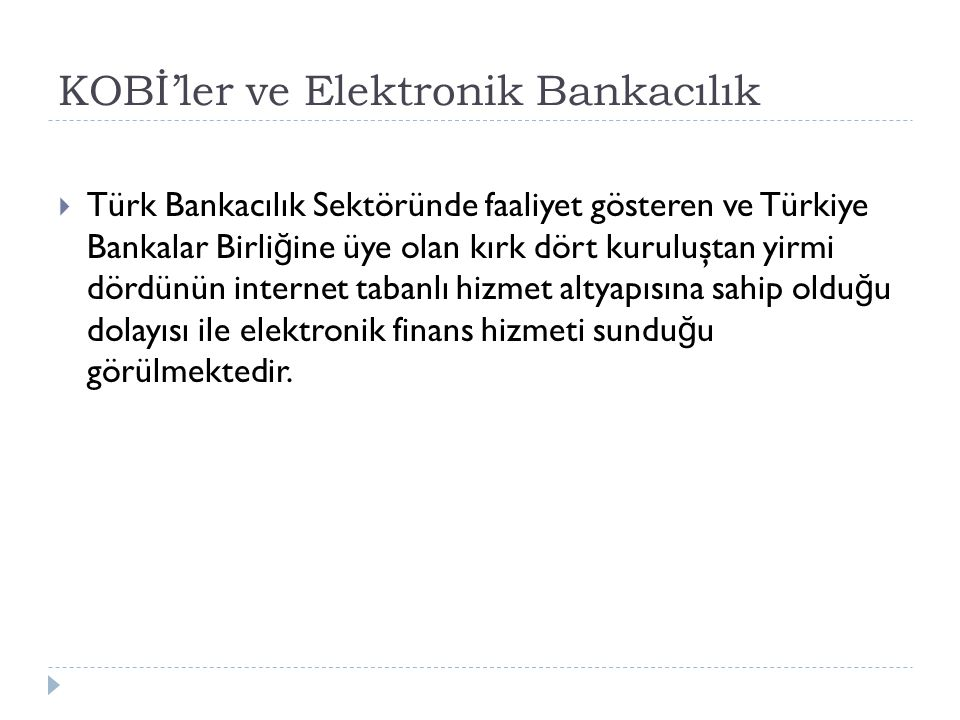 KOBİ'ler ve Elektronik Bankacılık