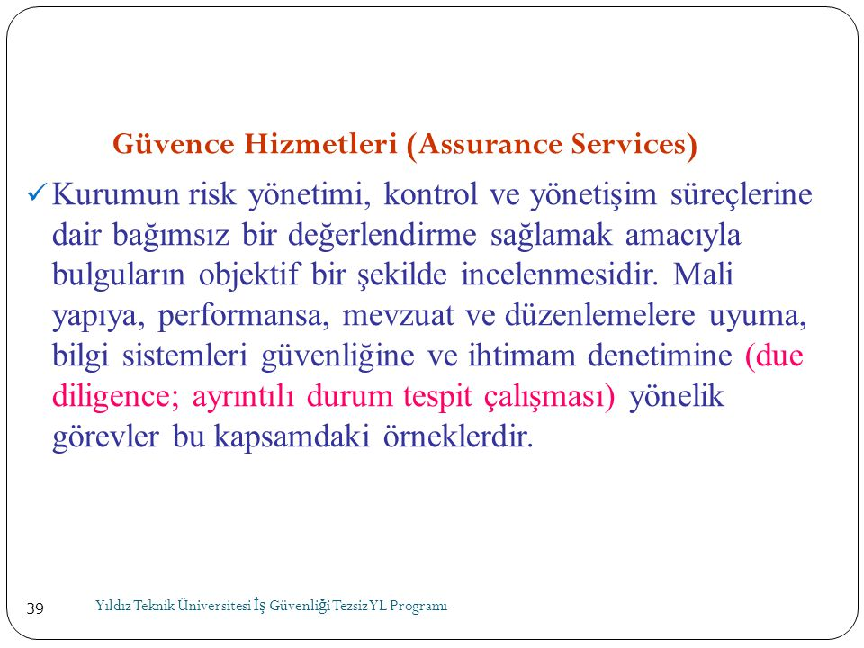 Güvence Hizmetleri (Assurance Services)
