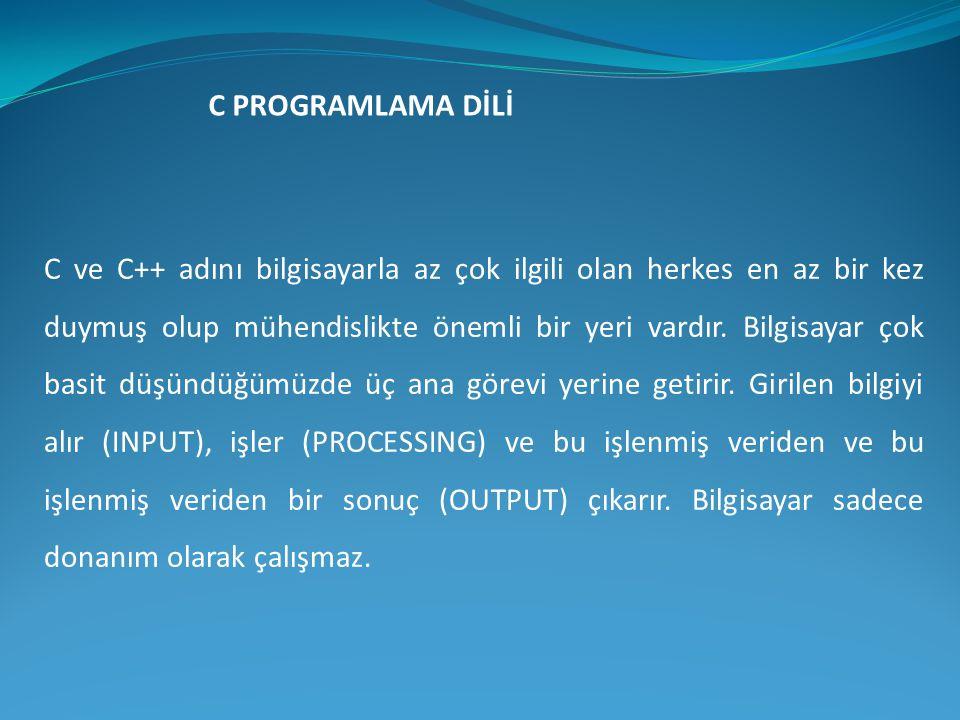 C PROGRAMLAMA DİLİ