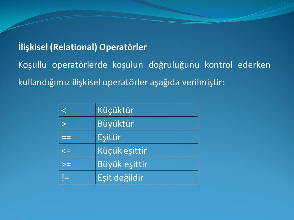 İlişkisel (Relational) Operatörler