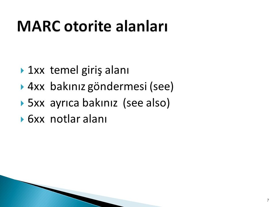 MARC otorite alanları 1xx temel giriş alanı
