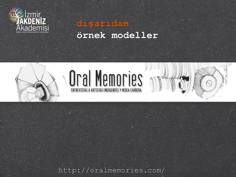 dışarıdan örnek modeller http://oralmemories.com/