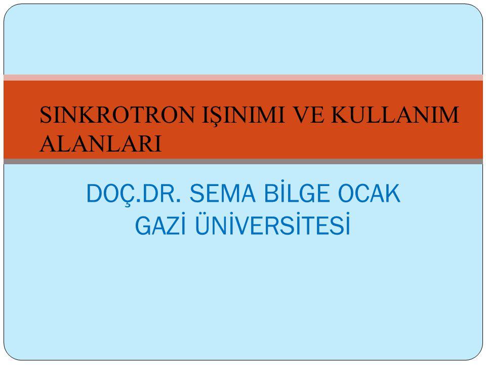 DOÇ.DR. SEMA BİLGE OCAK GAZİ ÜNİVERSİTESİ