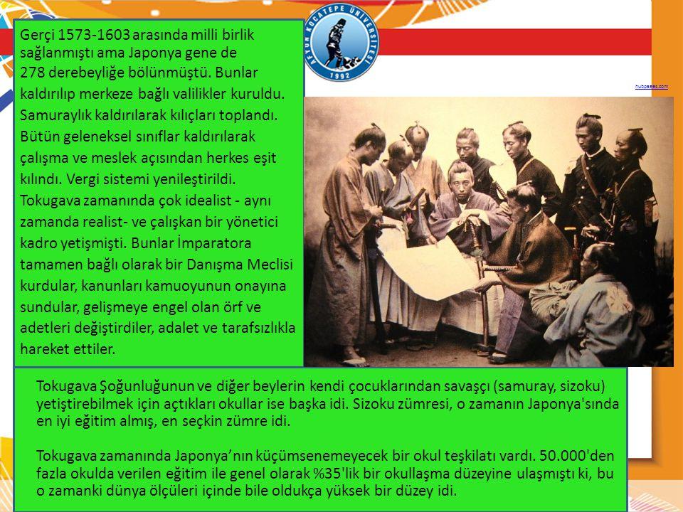 Gerçi 1573-1603 arasında milli birlik sağlanmıştı ama Japonya gene de