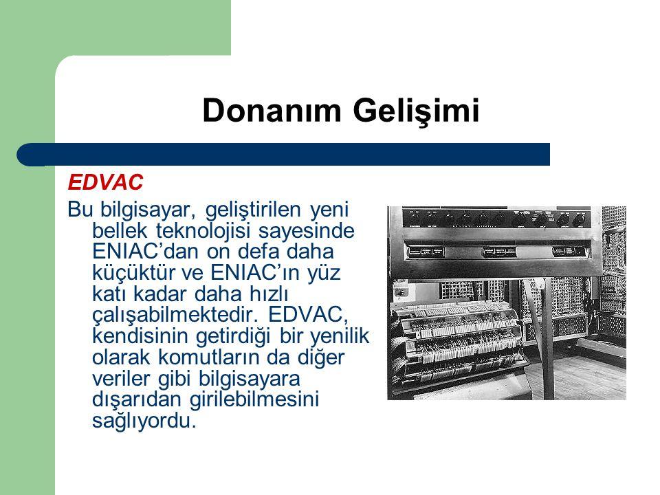 Donanım Gelişimi EDVAC