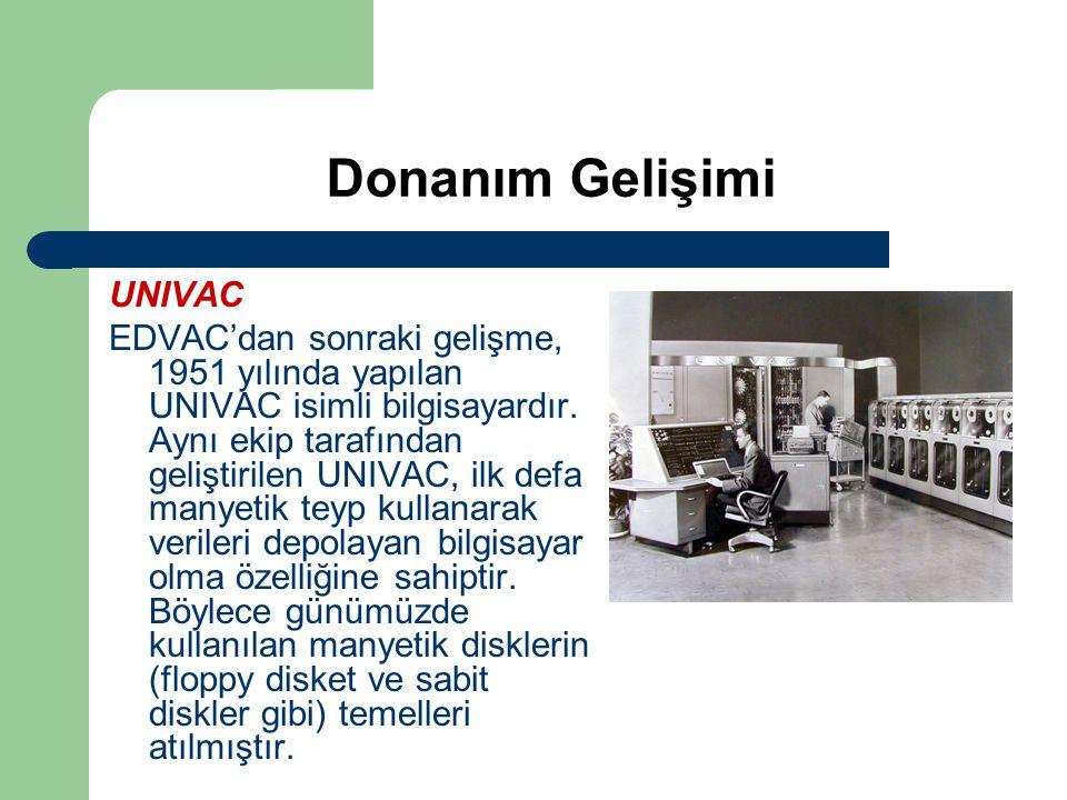Donanım Gelişimi UNIVAC