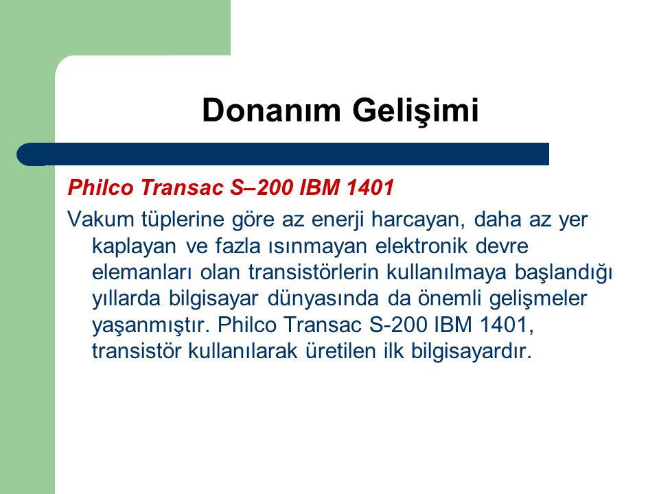 Donanım Gelişimi Philco Transac S–200 IBM 1401