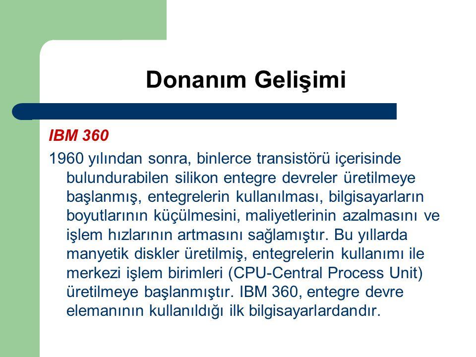 Donanım Gelişimi IBM 360.