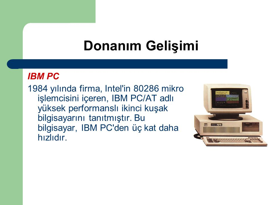 Donanım Gelişimi IBM PC