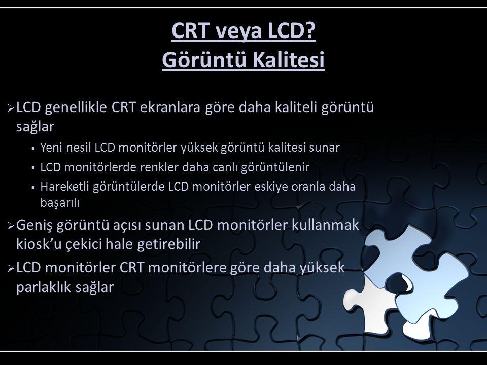 CRT veya LCD Görüntü Kalitesi