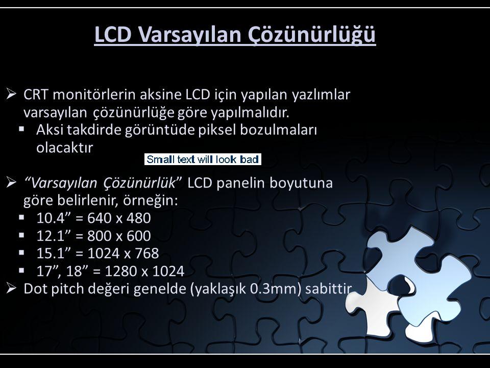 LCD Varsayılan Çözünürlüğü
