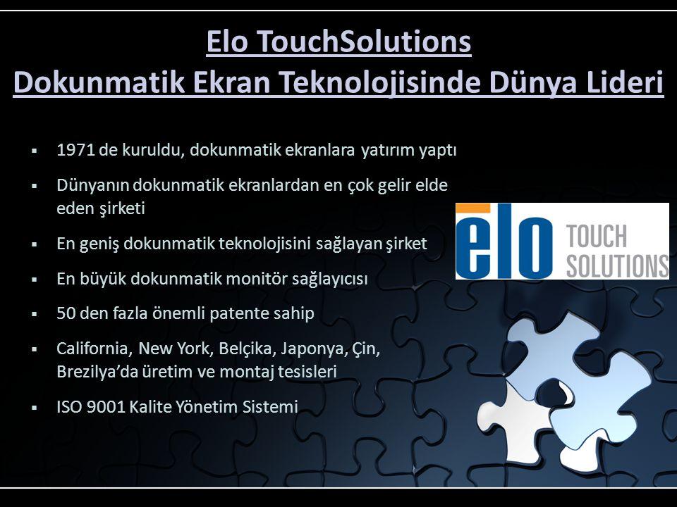 Elo TouchSolutions Dokunmatik Ekran Teknolojisinde Dünya Lideri