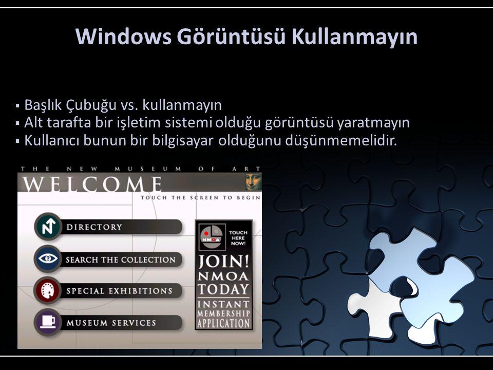 Windows Görüntüsü Kullanmayın
