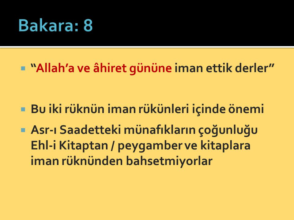 Bakara: 8 Allah'a ve âhiret gününe iman ettik derler