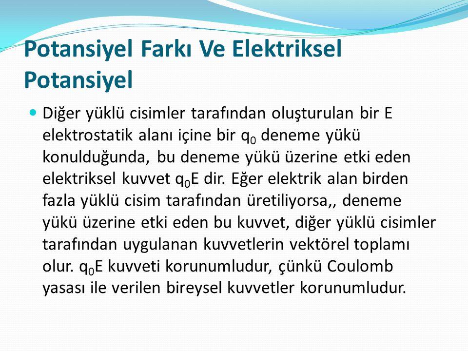 Potansiyel Farkı Ve Elektriksel Potansiyel