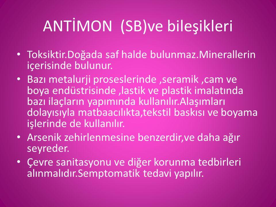 ANTİMON (SB)ve bileşikleri