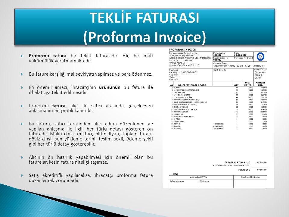 TEKLİF FATURASI (Proforma Invoice)